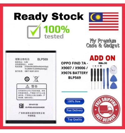 [100% FULL CAPACITY] Battery Oppo Find 7, 7A, X9006/X9007, X9076/X9077 BLP569 BLP575 High Quality Replacement Spareparts Add-On Tools