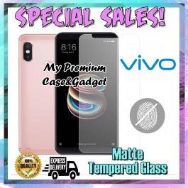 Vivo V9, V11, V11i, V15 Pro Matte Anti Fingerprint Tempered Glass 9H Hardness